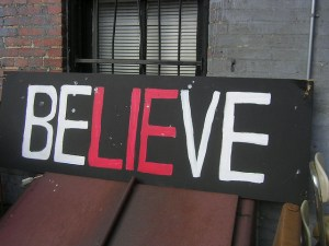 Everyone just wants to believe