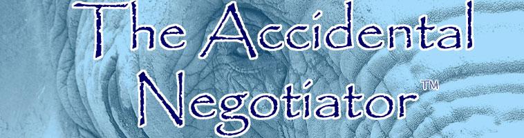 The Accidental Negotiator