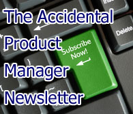 Subscribe to The Accidental Product Manager Newsletter