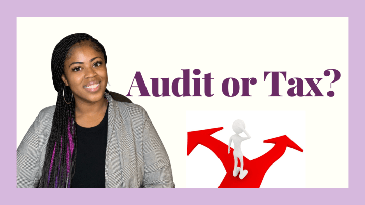 Choosing Between Audit and Tax