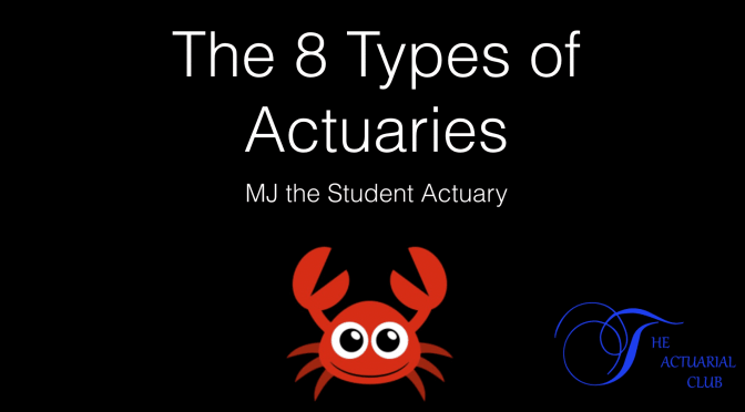 The 8 Types of Actuaries