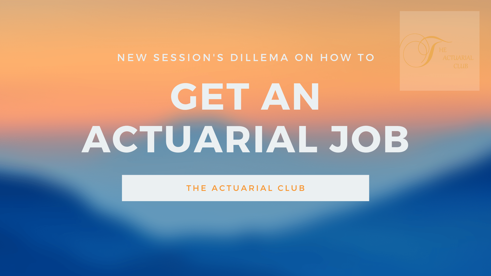 Actuarial job preparation, get an actuarial job