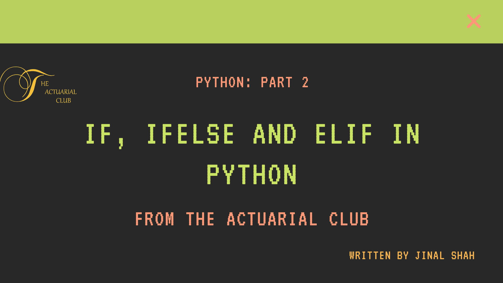 Conditional Execution using If, Ifelse and Elif in Python
