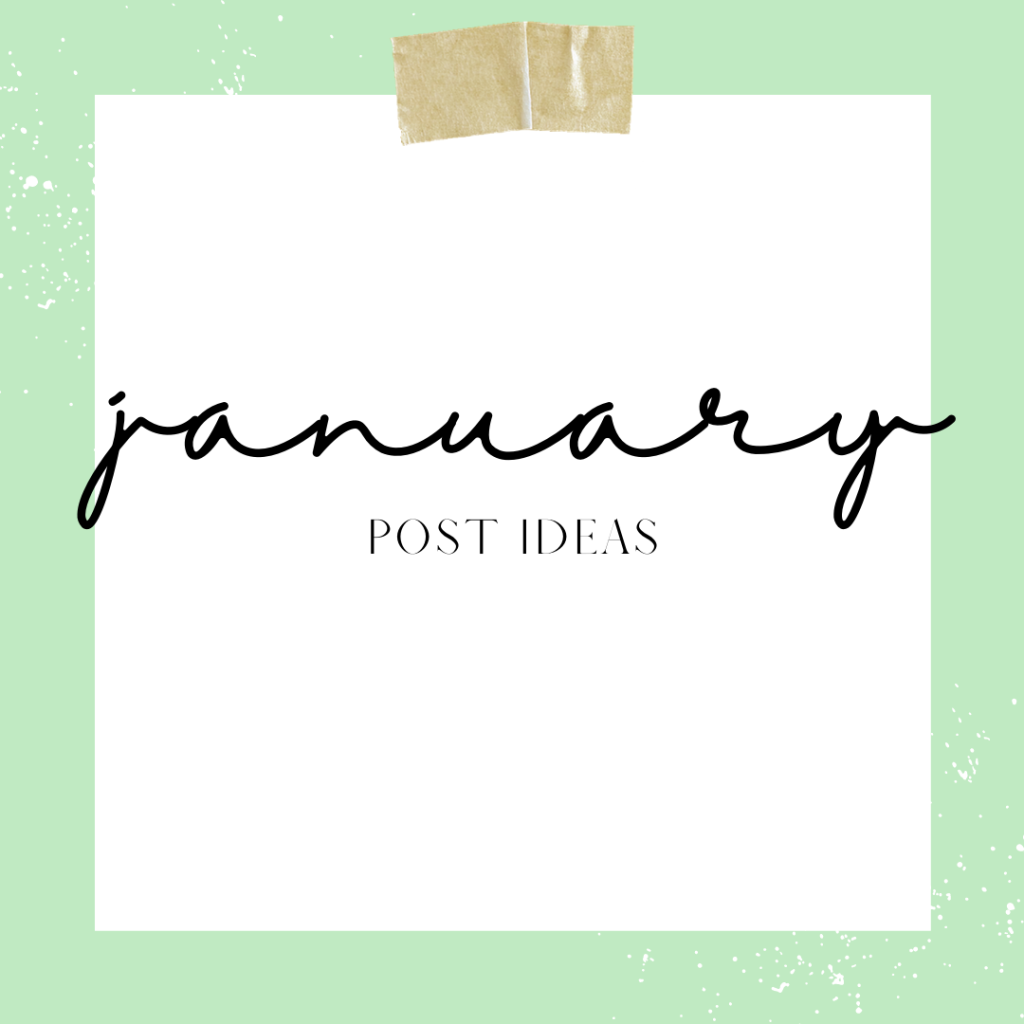 January Social Media Post Ideas