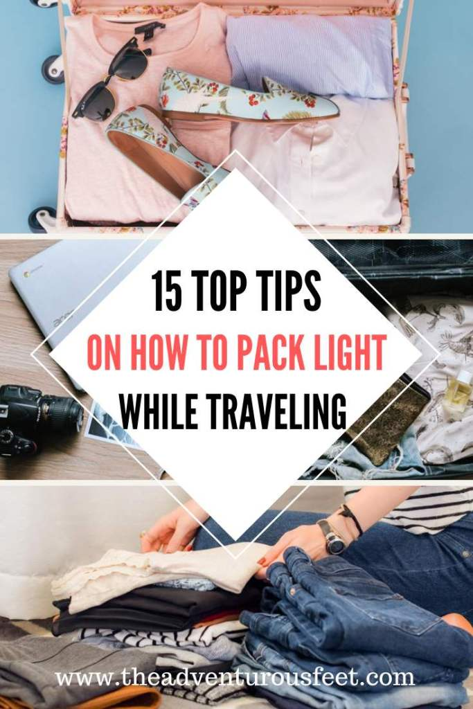 Want to travel like a backpacker? Here are the amazing tips to pack light while traveling.  packing tips  travel tips  light travel  packing light  packing light for a trip  packing light for summer  packing light for travel  how to pack light  how to travel light  packing light hacks  packing light tips  minimalist packing  backpack travel  minimalist traveling   tips on how to pack light #howtopacklight #minimalistpacking #packingtipsandhacks #packingtips #traveltips #theadventurousfeet