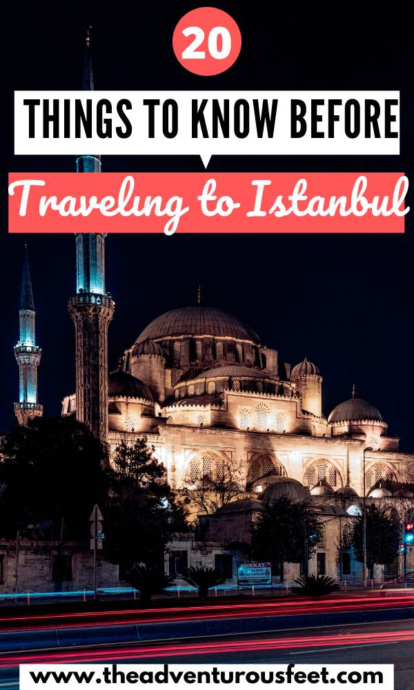 Traveling to Istanbul for the first time? Here is everything you need to know before you go. |Travel tips for first time visitors to Istanbul |what is the best time to visit Istanbul| Is it safe to travel to Istanbul| what to know before visiting Istanbul |Istanbul travel tips |tips for traveling Istanbul |travel tips istanbul | istanbul travel advice |travel tips for istanbul |istanbul tips | things to know before going to istanbul #whattoknowbeforegoingtoistanbul #istanbultraveltips #theadventurosfeet