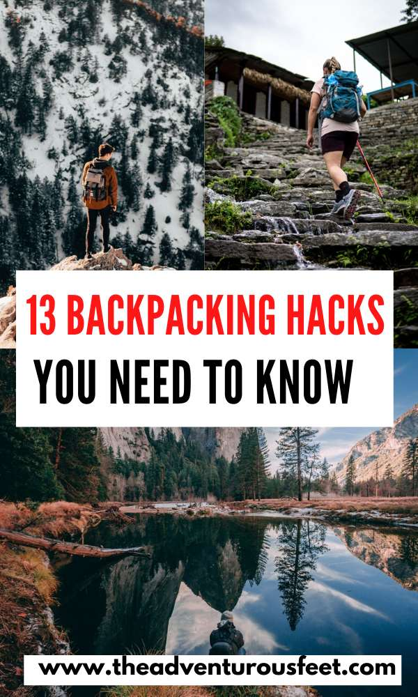 Need to be a better backpacker? Here are the best backpacking hacks you need to know| backpacking travel hacks |ultralight backpacking hacks |backpacking tips and tricks | tricks for backpacking | hacks or backpacking | things to know before going on a backpacking trip | how to make backpacking easier #backpackingtips #backpackinghacks #backpackingtricks #backpackingtricksandtips #theadventurousfeet