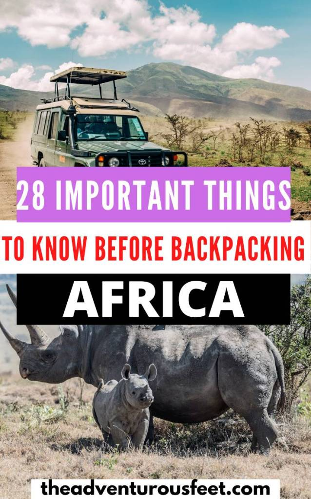Want to explore Africa as a backpacker? Here are the best tips for backpacking Africa that you need to know before you go.   everything you need to know before backpacking Africa  backpacking in Africa  africa backpacking list  backpacking east africa  africa backpacking tips   africa travel tips   travel to africa tips  #backpackingguidesforafrica #africabackpacking #backpackingacrossafrica #theadventurousfeet