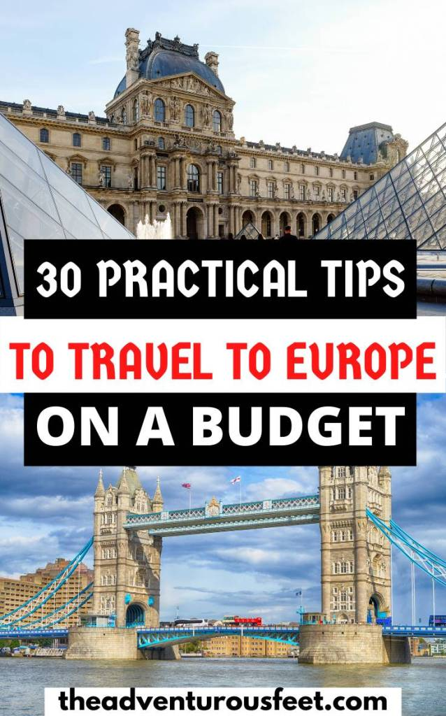 Want to explore Europe on a budget? Here are the practical tips you should follow. | how to travel to Europe on a budget| europe on a budget tips | how to travel around Europe cheaply| how to visit Europe on a Budget | ways to travel around Europe on a Budget |cheapest way to travel around Europe | planning a trip to Europe on a budget #europebudgettips #howtosavemoneyinEurope #theadventurousfeet