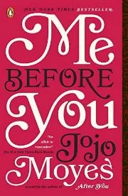 The novel Me Before You