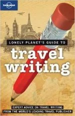 5 Travel Writing Tips for Writers