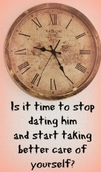signs to stop dating him If you're dating a guy and can't decide if he's right for you, don't miss these signs it's time to stop dating him and look for someone.