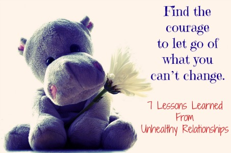 Unhealthy Relationships Lessons Learned