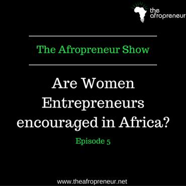 Women Entrepreneurs in Africa