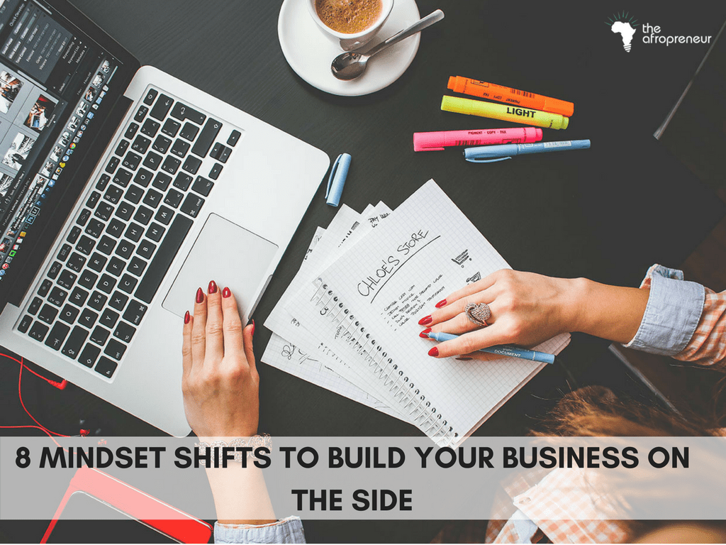Build Your Business on the side the afropreneur