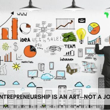 entrepreneurship-art-not-job-Afropreneur