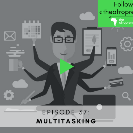 multitasking Afropreneur POdcast Web