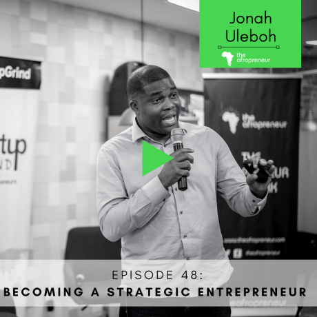 Episode 48: Becoming a strategic entrepreneur