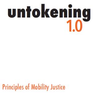 Untokening 1.0 Principles of Mobility Justice
