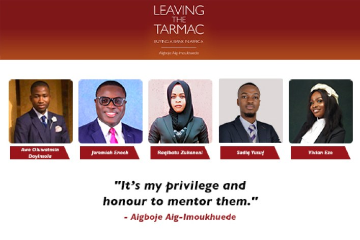 Press Release: Aigboje Aig-Imoukhuede has selected five Leaving the Tarmac interns for mentoring