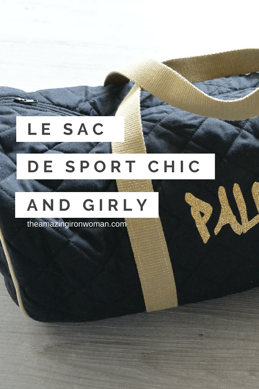 Le sac de sport chic and girly