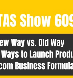 tas 609 old way vs new way following the ecom business formula for success the amazing seller [ 1920 x 1080 Pixel ]