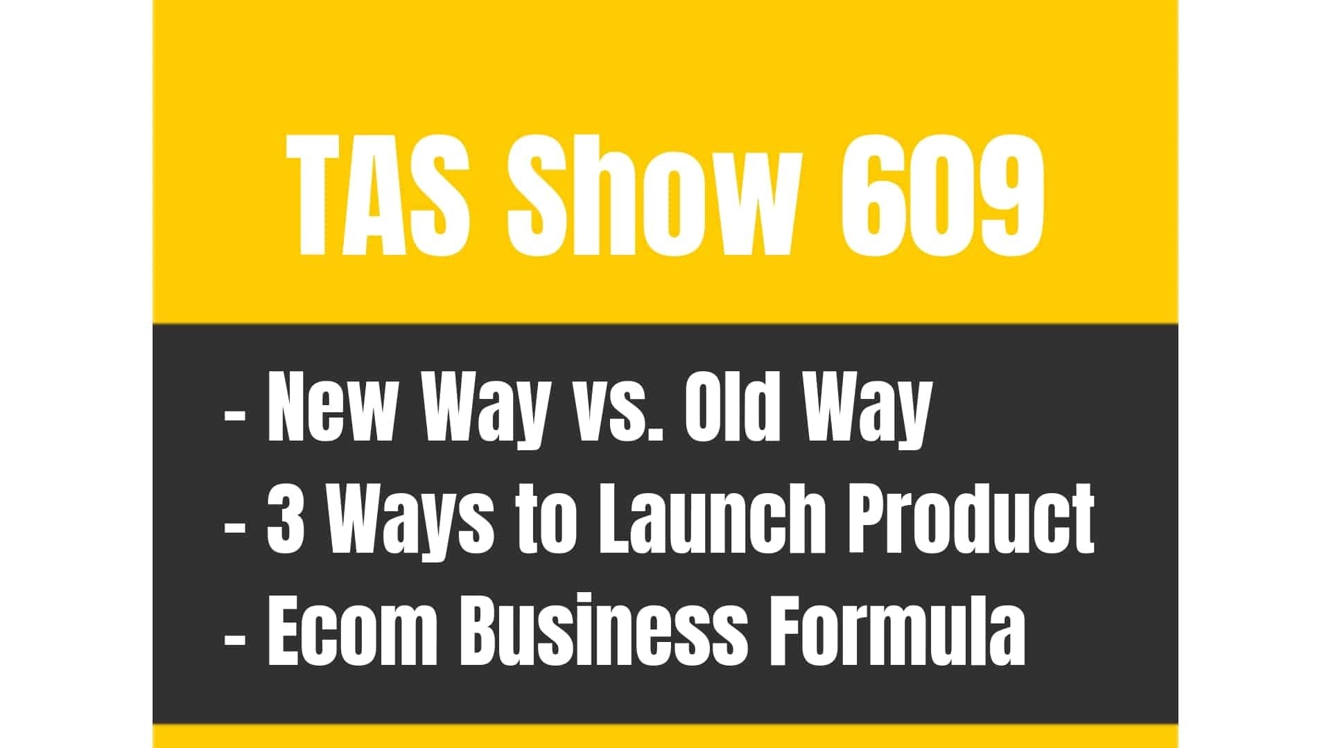 hight resolution of tas 609 old way vs new way following the ecom business formula for success the amazing seller