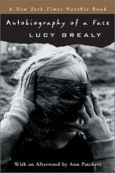 Lucy Grealy, cancer, disfigurement
