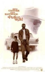 Eastwood, Costner, A Perfect World, Texas, kidnapping