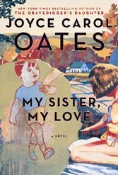 My Sister, My Love: The Intimate Story of Skyler Rampike is a fictional take on the Ramsey story.