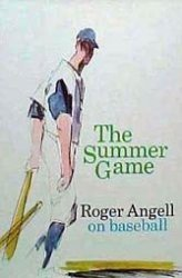 Roger Angell's incomparable baseball book is a grand slam.