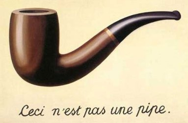 Renee Magritte's Ceci n'est pas une pipe.