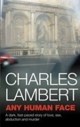 Charles Lambert's new novel puts a modest man on a collision course with the Italian sinister.