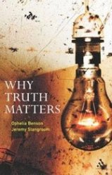 A British editor and an American eclectic make a strong case for the meaning of truth.