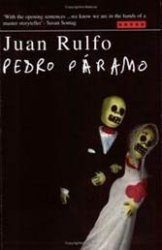"""Juan Rulfo's dreamscape novel """"Pedro Páramo"""" is about talking ghosts."""