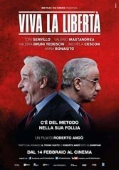 """Writer-director Roberto Andò's """"Viva la Libertà"""" makes the very best of the versatile Toni Servillo's ample gifts, doubling him up politically."""