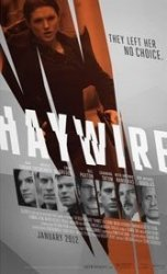 Haywire: Steven Soderbergh has a way with wild women, which Gina Carano proves.