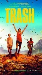 Trash: Stephen Daldry's Rio-set delight pits destitute boys against conniving local authorities.