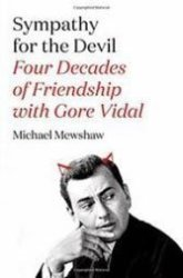 American writer Michael Mewshaw generously recalls his four-decade friendship with Gore Vidal.