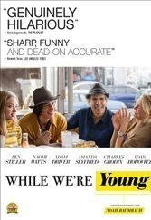 While We're Young: Noah Baumbach hits some true notes in a comedy about generational confusions.