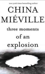 China Miéville latest collection of stories turns the known world upside down to terrifying effect.