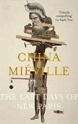 China Miéville reinvents postwar Paris in a clever but stilted homage to Surrealism.