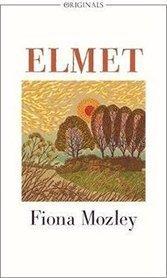 Fiona Mozley's Elmet.
