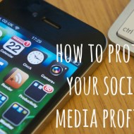 How to Protect Your Social Media Profiles