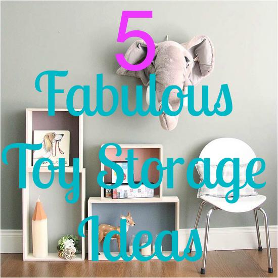 I love mondays 5 Fab Toy Storage Ideas
