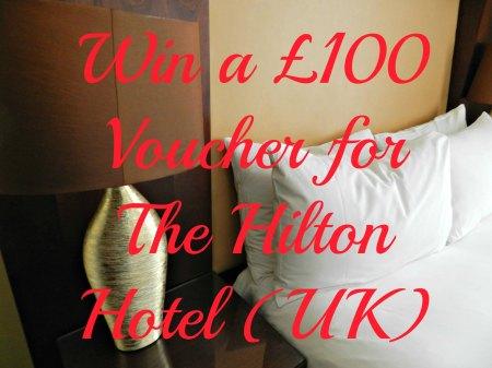 Giveaway, win hotel Vouchers £100 Hilton