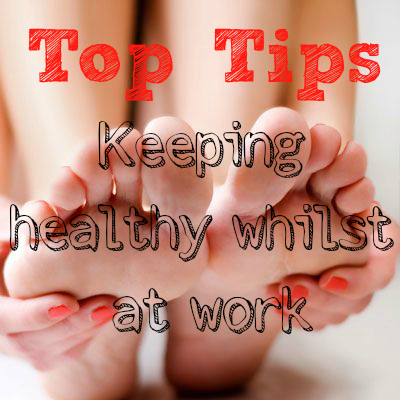healthy feet tips work standing for long periods