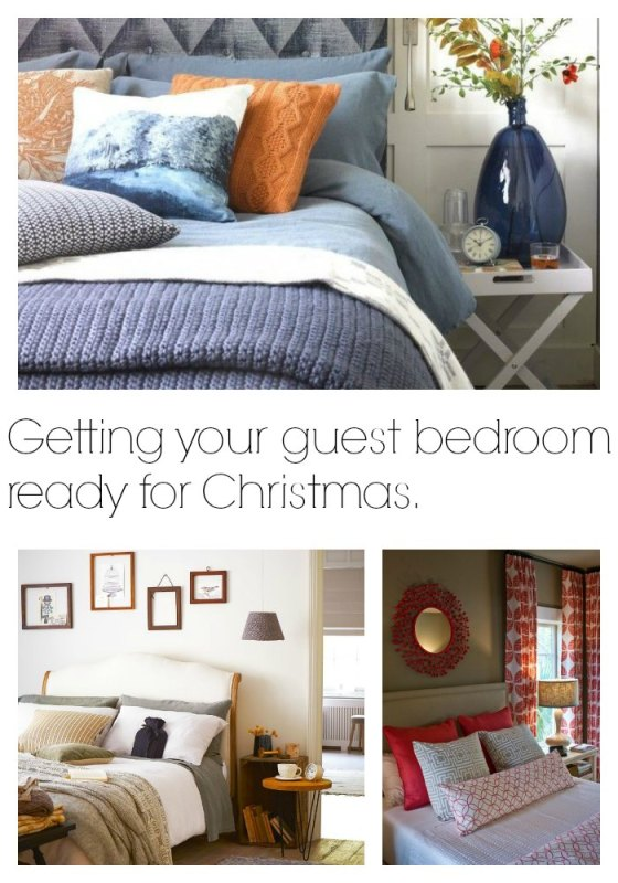getting a guest bedroom ready for you guests at Christmas