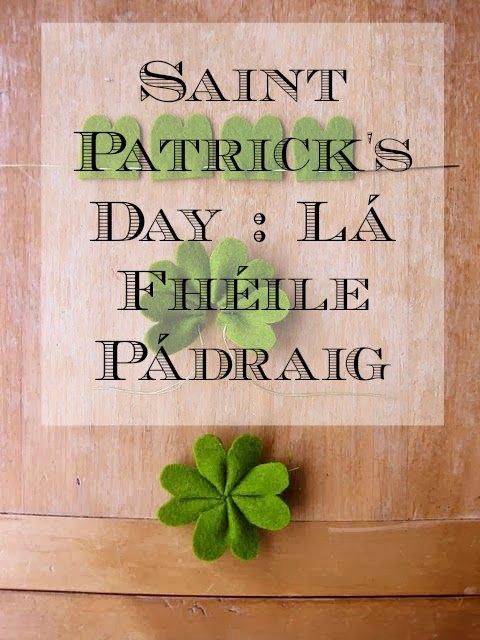 Saint Patrick's Day : Lá Fhéile Pádraig