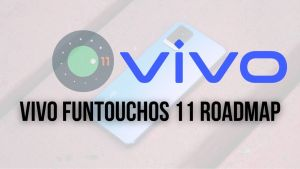 Vivo FunTouchOS 11 Roadmap_ List Of Vivo Devices Will Receive Android 11 Update - The Android Rush